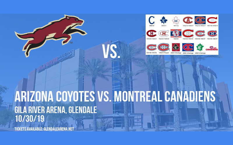 Arizona Coyotes vs. Montreal Canadiens at Gila River Arena