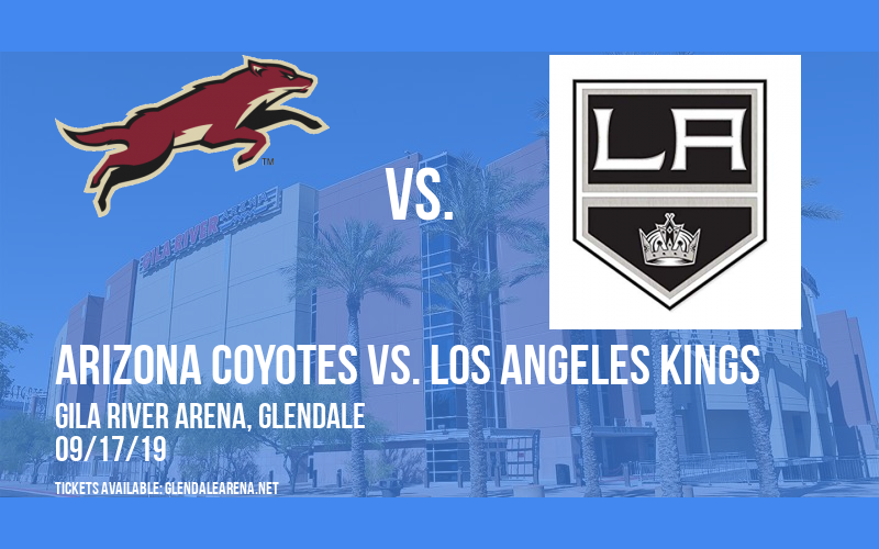 NHL Preseason: Arizona Coyotes vs. Los Angeles Kings (SS) at Gila River Arena