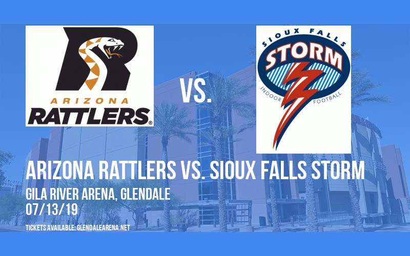 United Bowl: Arizona Rattlers vs. Sioux Falls Storm at Gila River Arena
