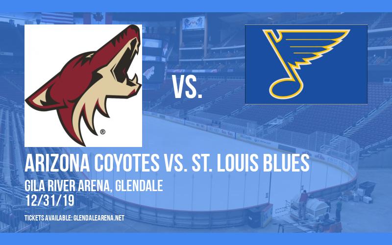 Arizona Coyotes vs. St. Louis Blues at Gila River Arena