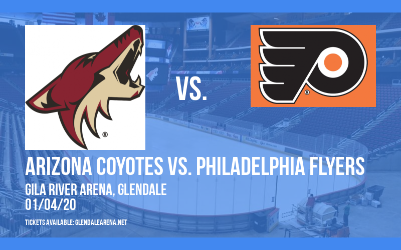 Arizona Coyotes vs. Philadelphia Flyers at Gila River Arena