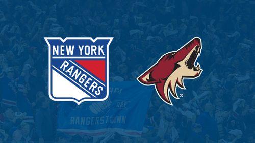 Arizona Coyotes vs. New York Rangers [POSTPONED] at Gila River Arena