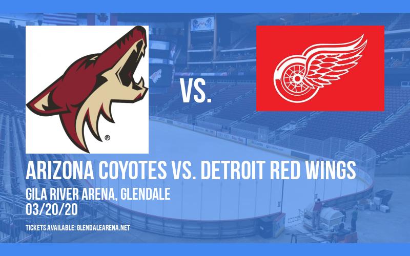Arizona Coyotes vs. Detroit Red Wings [POSTPONED] at Gila River Arena