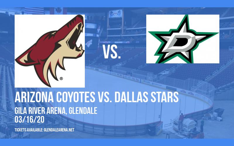 Arizona Coyotes vs. Dallas Stars [CANCELLED] at Gila River Arena