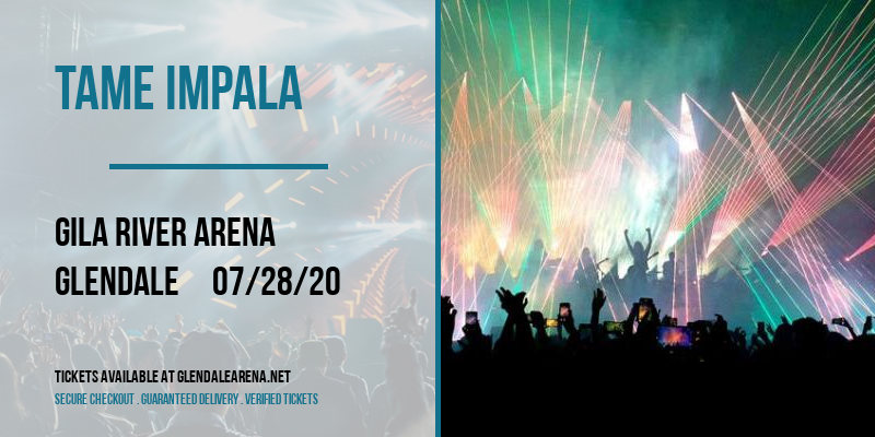 Tame Impala at Gila River Arena