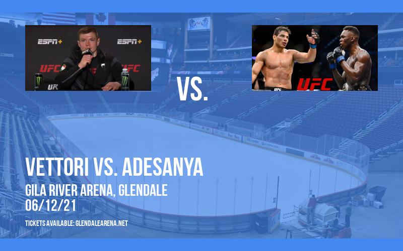 UFC 263: Vettori vs. Adesanya at Gila River Arena
