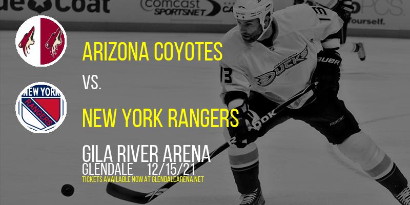 Arizona Coyotes vs. New York Rangers at Gila River Arena