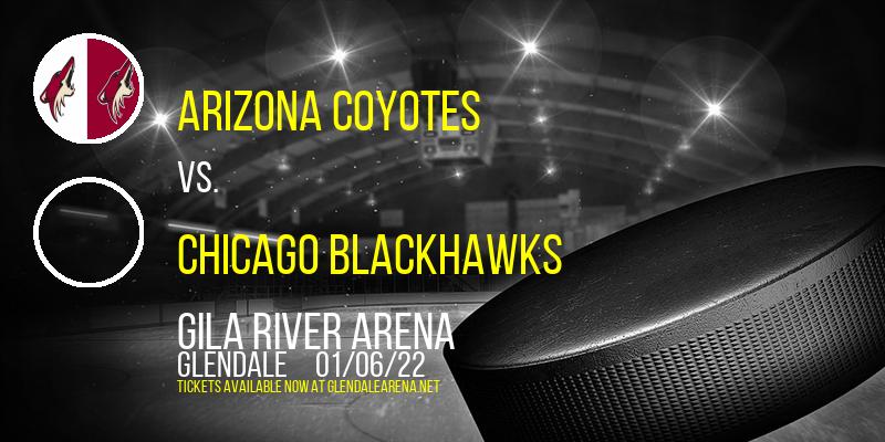Arizona Coyotes vs. Chicago Blackhawks at Gila River Arena