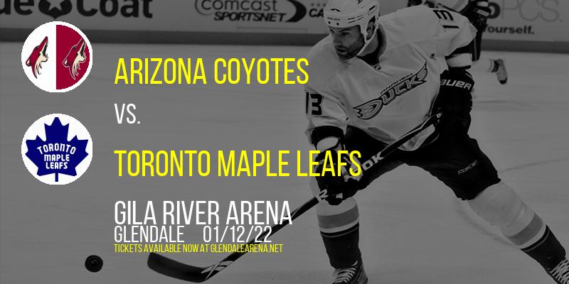 Arizona Coyotes vs. Toronto Maple Leafs at Gila River Arena
