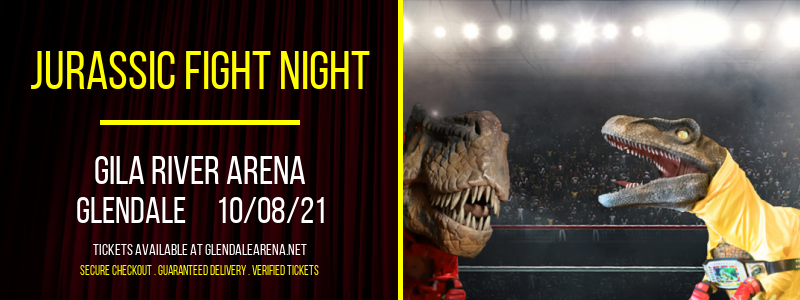 Jurassic Fight Night at Gila River Arena